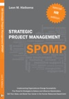 HR Strategic Project Management SPOMP Five New Strategies For Implementing Organizational Change