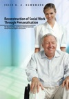 Reconstruction Of Social Work Through Personalisation