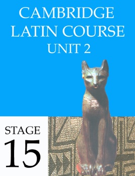 Cambridge Latin Course Unit 2 Stage 15