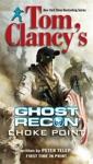 Tom Clancys Ghost Recon Choke Point