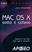 Mac OS X - sotto il cofano