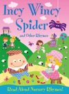 Incy Wincy Spider And Other Rhymes