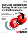 IBMCisco Multiprotocol Routing An Introduction And Implementation