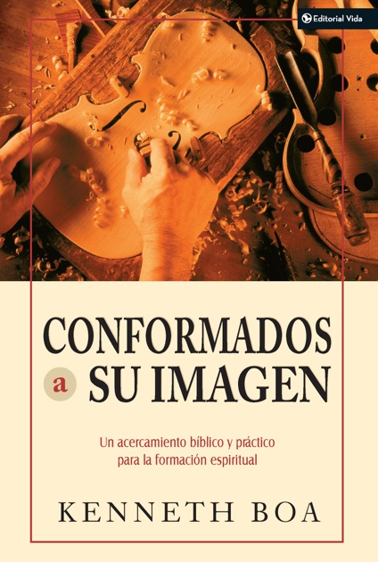 Conformados a su imagen by kenneth d boa on ibooks fandeluxe Document