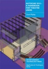 AutoCAD 2010 - A Handbook For Theatre Users