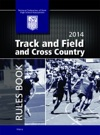 2014 Track And Field And Cross Country Rules Book