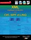 XML Avec C5 WPF Et LINQ