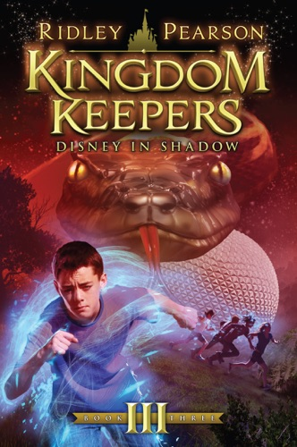 Kingdom Keepers III Disney in Shadow