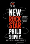 The New Rockstar Philosophy