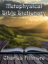 Metaphysical Bible Dictionary With Linked TOC