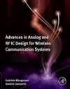 Advances In Analog And RF IC Design For Wireless Communication Systems