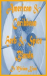Herb And Spice Blends American And Caribbean