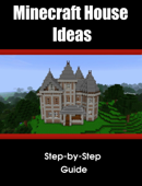 Minecraft House/Structure Ideas: A collection of blueprints for great house ideas in this Minecraft house guide