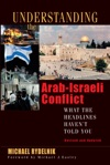 Understanding The Arab-Israeli Conflict
