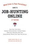 What Color Is Your Parachute Guide To Job-Hunting Online Sixth Edition