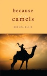 Because Of The Camels
