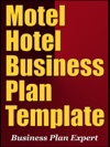 Motel Hotel Business Plan Template Including 6 Free Bonuses
