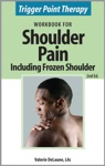 Trigger Point Therapy Workbook For Shoulder Pain Including Frozen Shoulder 2nd Ed