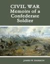 Civil War Memoirs Of A Confederate Soldier