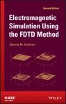 Electromagnetic Simulation Using The FDTD Method