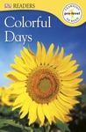 DK Readers Colorful Days Enhanced Edition