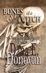 Bones Of A Witch Detective Marcella Witchs Series Book 4