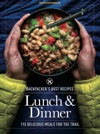 Backpackers Best Recipes Lunch  Dinner