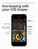 Live-Looping With Your iOS Looper