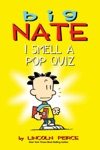 Big Nate I Smell A Pop Quiz