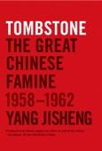Tombstone - Yang Jisheng, Stacy Mosher & Jian Guo Cover Art