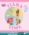 Disney Princess Tiara Time Read-Along Storybook