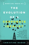 The Evolution Of A Corporate Idealist