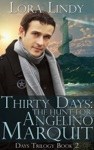 Thirty Days The Hunt For Angelino Marquit Book 2 Of The Days Trilogy