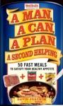 A Man A Can A Plan A Second Helping