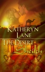 The Desert Sheikh Books 1 2 And 3 Of The Desert Sheikh Romance Trilogy