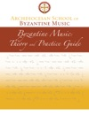 Archdiocesan School Of Byzantine Music Theory And Practice Guide