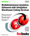 Multidimensional Analytics Delivered With InfoSphere Warehouse Cubing Services