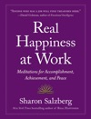 Real Happiness At Work Enhanced Edition