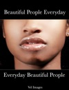 Beautiful People Everyday