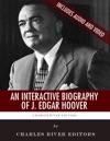 An Interactive Biography Of J Edgar Hoover
