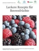 Leckere Rezepte für Beerenfrüchte