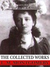 The Collected Works Of L M Montgomery
