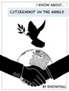 I Know About Citizenship In The World