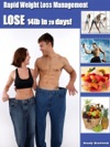 Rapid Weight Loss Management - How To Lose 14lb In 28 Days