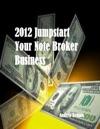 2012 Jumpstart Your Note Broker Business