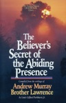 The Believers Secret Of The Abiding Presence