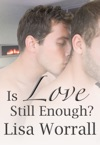 Is Love Still Enough