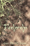 Faelorehn Book One Of The Otherworld Trilogy