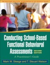 Conducting School-Based Functional Behavioral Assessments Second Edition