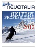 Neveitalia Skitest Professional 2011/12